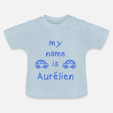 Aurélien AURELIEN MY NAME IS - Baby T-Shirt