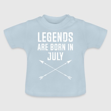 Legends Are Born In July - Baby T-Shirt