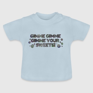 Retro font 70s give me sweets washed - Baby T-Shirt