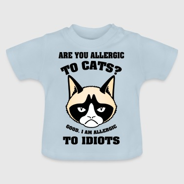 grumpy cat Are you allecgic to cats I have allerg - Baby T-Shirt