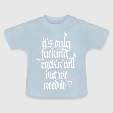 Rock`n`Roll will never die - Baby T-Shirt