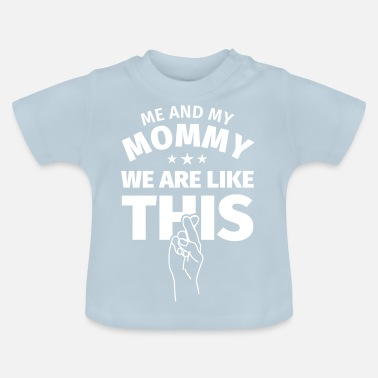 Funny Gift Mother Baby Shower Baby Shower Birth Child - Baby T-Shirt