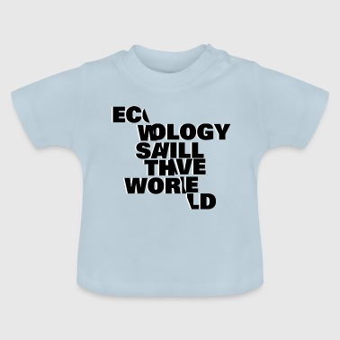 Ecology Typo - Baby T-Shirt