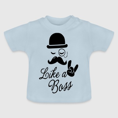 like a boss - Baby T-Shirt