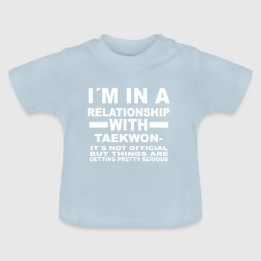 relationship with TAEKWONDO - Baby T-Shirt
