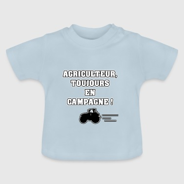 FARMER, ALWAYS IN THE COUNTRYSIDE! - WORDS OF WORDS - Baby T-Shirt