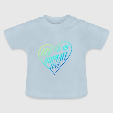 GOD QUOTES 5 - Baby T-shirt