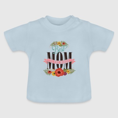 Beste MOM - Baby T-shirt