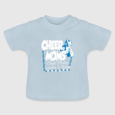 cheer moms - Baby T-Shirt