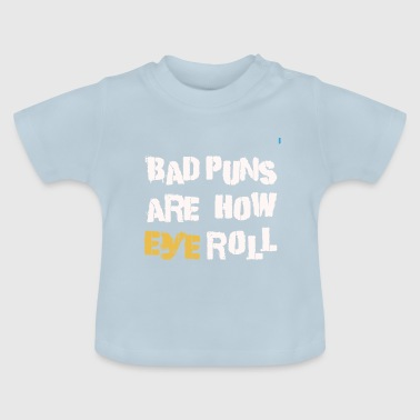 Funny Jokes Wortwitz Word Game Joke Funny Funny Joke - Baby T-Shirt