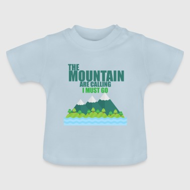 Mountains - Mountaineering - Mountain - Baby T-Shirt