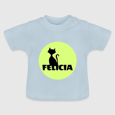Felicia Name First name - Baby T-Shirt
