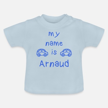 Arnaud ARNAUD MY NAME IS - Baby T-skjorte