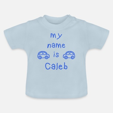 Caleb CALEB MY NAME IS - Baby T-skjorte
