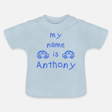 Anthony ANTHONY MIJN NAAM IS - Baby T-shirt