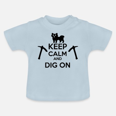 Keep Calm And Dig On LDOGE alt krypto crypto coin - Baby T-Shirt