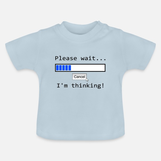 Gift Idea Baby Clothes - Cool sayings - Baby T-Shirt light blue