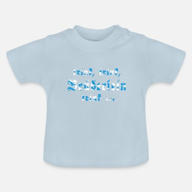 Drinking Drink, drink, brother drink.... - Baby T-Shirt