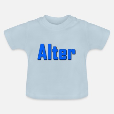 Alt Alter - Baby T-Shirt
