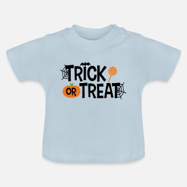 Trick Or Treat Trick or Treat - T-shirt baby