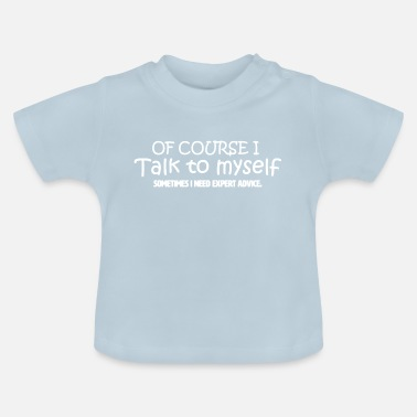 Funny Funny Funny Quote Funny Gift Funny - Baby T-shirt