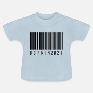 2021 Born in 2021 - Baby T-Shirt