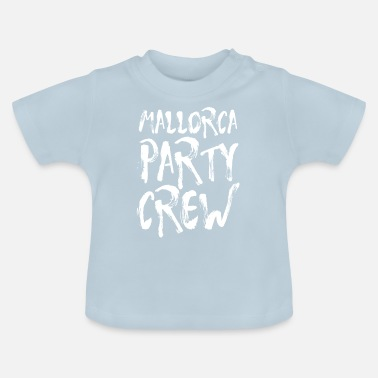 Party Mallorca Party Crew Party Holiday Drinking Malle - Baby T-skjorte