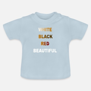 Suppression Anti racism white black red gift - Baby T-Shirt