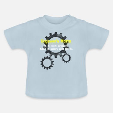 Motto Engineer motto - T-shirt baby