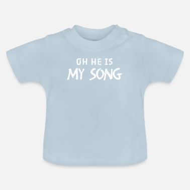 Songs song - Baby T-Shirt