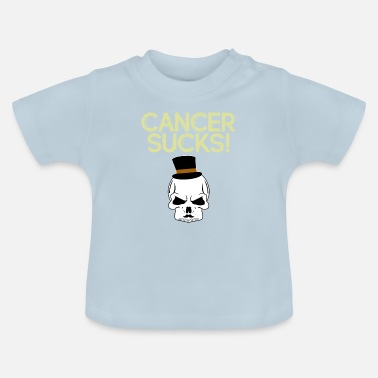 Cancer Sucks Cancer sucks - Baby T-Shirt
