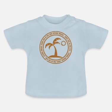 Spring Break Spring break - Baby-T-shirt