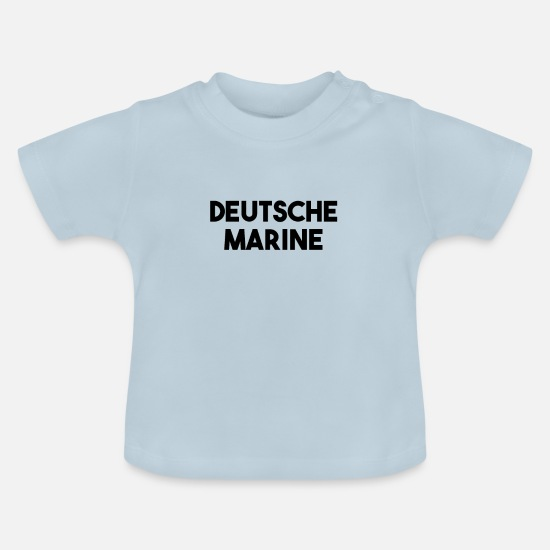 Army Baby Clothes - German Navy - Baby T-Shirt light blue