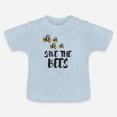 Save Save The Bees - Baby T-Shirt