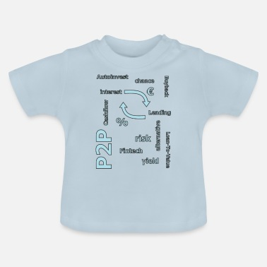 Person P2P - Person zu Person Kredit - Baby T-Shirt