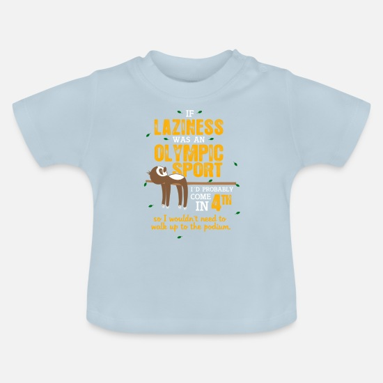 Sloth Baby Clothes - laziness - Baby T-Shirt light blue