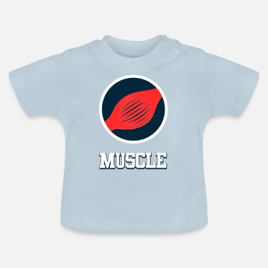 Muskel muskel - T-shirt baby