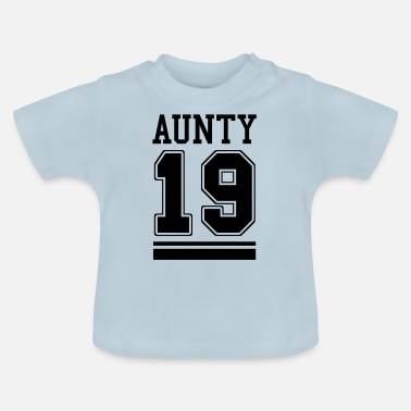 Pregnancy Aunt become 2019 aunty 19 - Baby T-Shirt