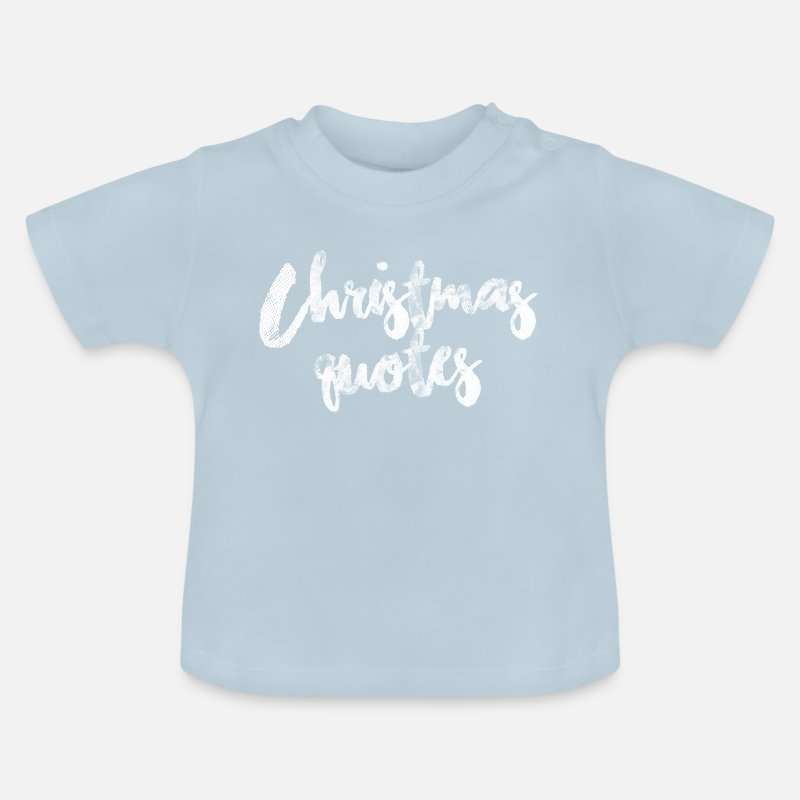 Kerst Quotes Baby T Shirt Spreadshirt