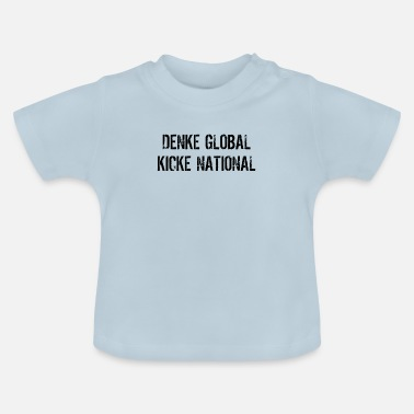 National global national - Baby T-Shirt