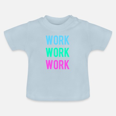 Worker Work - T-shirt baby