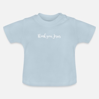 Thank you Jesus - T-shirt Bébé