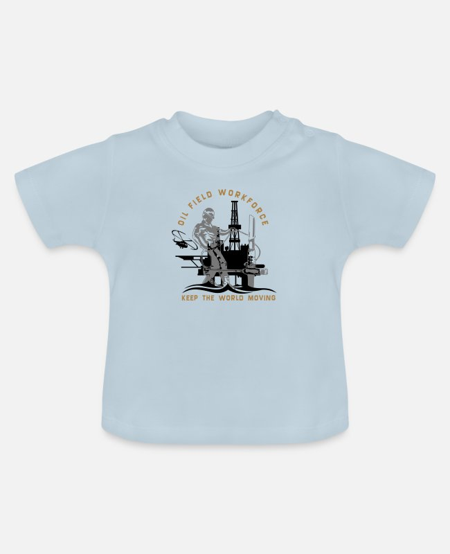 Rig Baby T-Shirts - Oil Rig Oil Field North Sea Keep The World Movng - Baby T-Shirt light blue