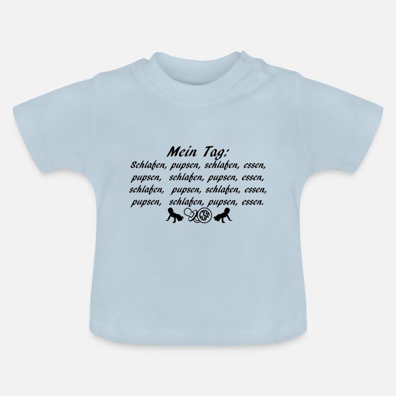 337bd6c2f2 Mein Tag schlafen pupsen essen Baby T-Shirt | Spreadshirt