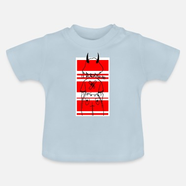I DO NOT WANT - Baby T-Shirt