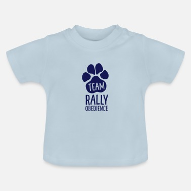 Rally Obedience Team Rally Obedience - Dog Paws - Dog Sport - Baby T-Shirt
