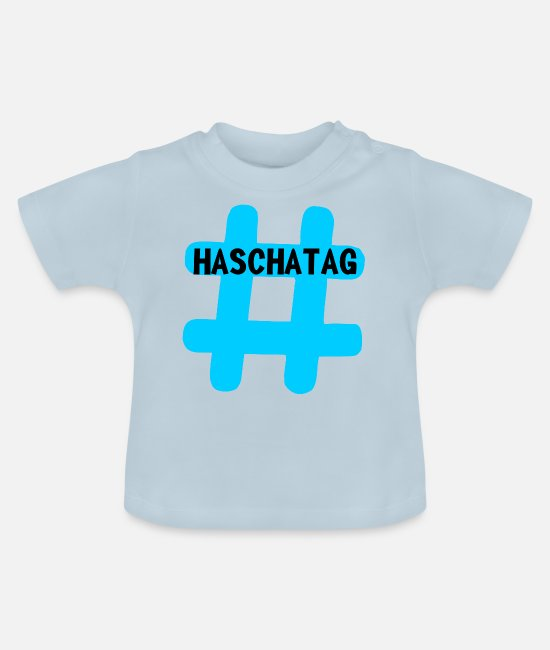 Blogger Baby T-Shirts - Hashtag Hashtag hashtag blue - Baby T-Shirt light blue