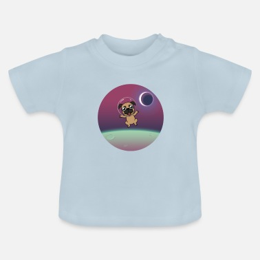 Space Spacedog | Space dog Chihuahua bulldoge - Baby T-Shirt