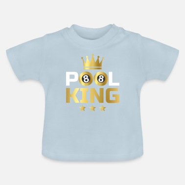 Pool Pool King - T-shirt Bébé