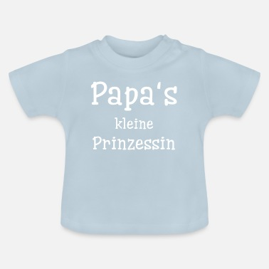 Daddys Little Princess Daddy's little princess - Baby T-Shirt